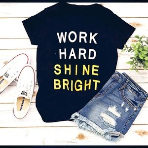 Reflex Work Hard Shine Bright Graphic Tee …